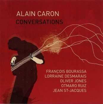 Alain Caron - Conversations (2007)