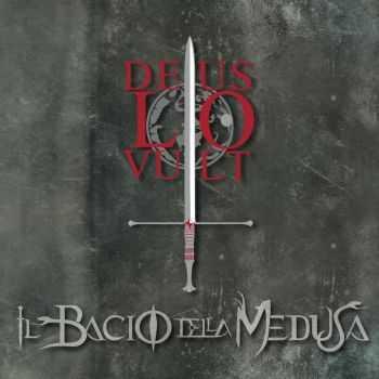 Il Bacio Della Medusa - Deus Lo Vult (2012)
