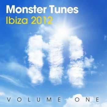 Monster Tunes Ibiza 2012 Vol.1 (2012)