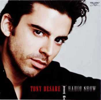 Tony Desare - Radio Show (2009) Lossless