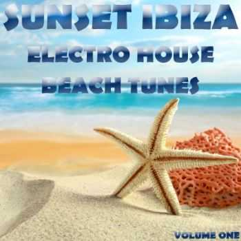 VA - Sunset Ibiza, Electro House Beach Tunes, Vol. 1 (Best of Vocal, Dirty Bitch, Deep and Sexy Disco House) (2012)
