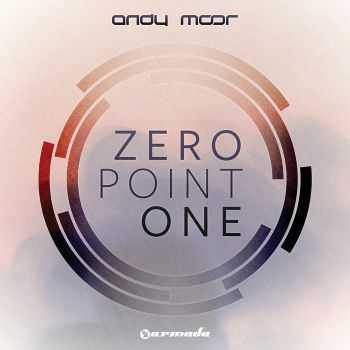 Andy Moor - Zero Point One (2012)