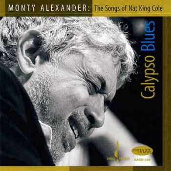 Monty Alexander - Calypso Blue: The Songs of Nat King Cole (2008) FLAC