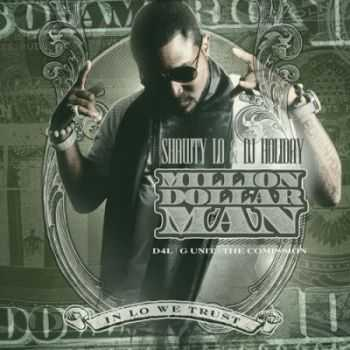 Shawty Lo - Million Dollar Man (2012)