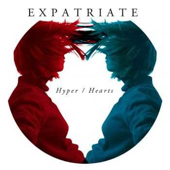 Expatriate - Hyper/Hearts (2012)
