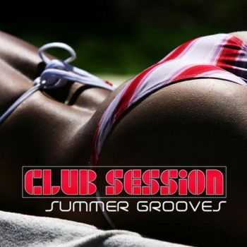 Club Session Summer Grooves (2012)