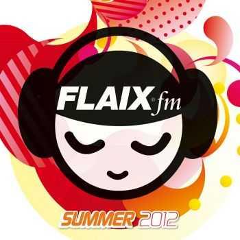 VA - Flaix Fm Summer 2012 (2012)