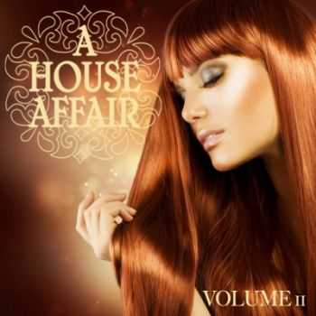 VA - A House Affair, Vol. 11 (2012)