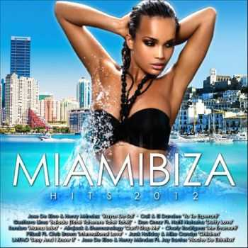 VA - Miamibiza Hits 2012 (2012)