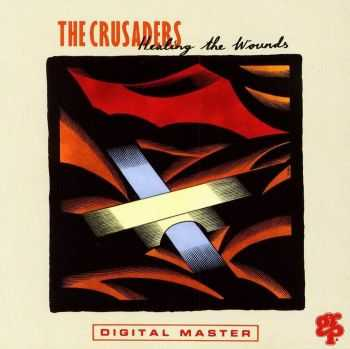 The Crusaders - Healing The Wounds (1991) FLAC