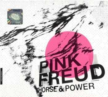 Pink Freud - Horse & Power (2012)