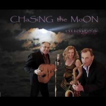Chasing The Moon - Nuages (2012)