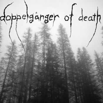 Doppelgänger Of Death - Doppelgänger Of Death (2012)