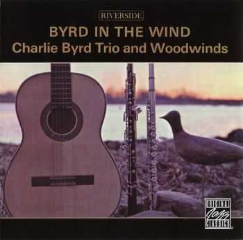 Charlie Byrd & Woodwinds in the Wind - Byrd in the Wind (1959)