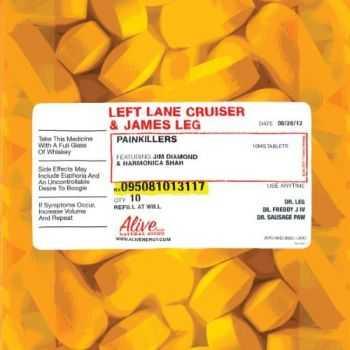 Left Lane Cruiser & James Leg - Painkillers (2012)