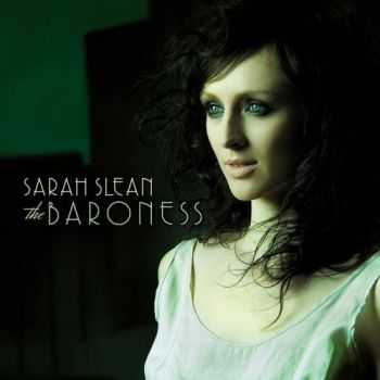 Sarah Slean - The Baroness (2008)