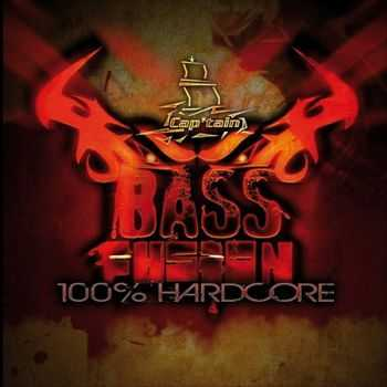 Bass Fusion 100 Percent Hardcore (2012)