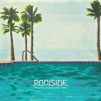 Poolside - Pacific Standard Time (2012)