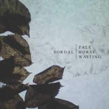 Sordal - Pale Horse Waiting (2012)