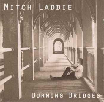 Mitch Laddie - Burning Bridges (2012)
