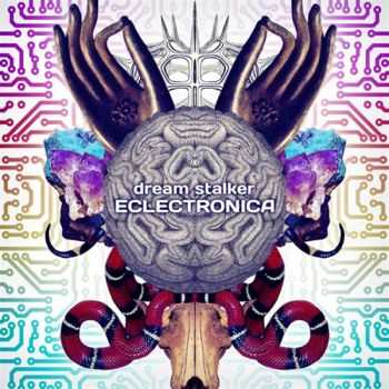 Dream Stalker – Eclectronica (2012)