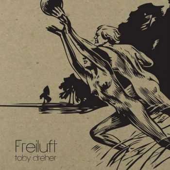 Toby Dreher - Freiluft (2012)