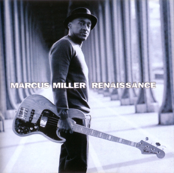 Marcus Miller - Renaissance [Japan Edition] (2012)
