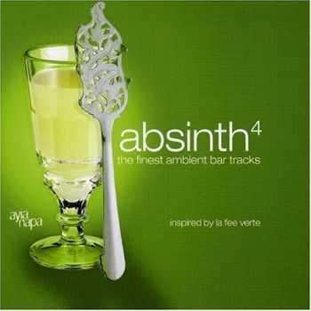 VA - Absinth 4: The Finest Ambient Bar Tracks (2006) FLAC
