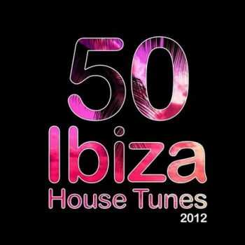 50 ibiza House Tunes (2012)