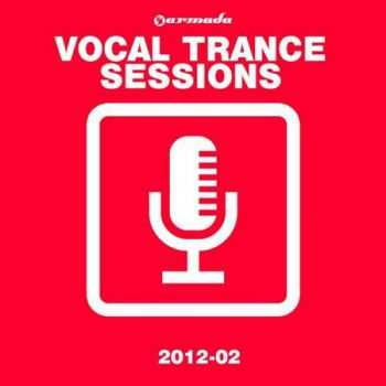 Armada Vocal Trance Sessions 2012 - 02 (2012)