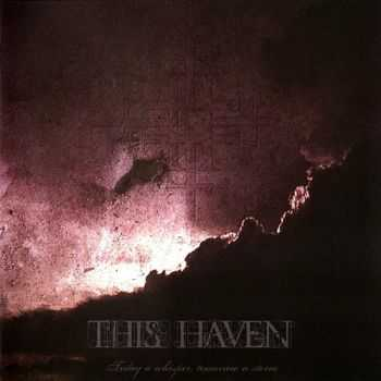 This Haven - Today A Whisper, Tomorrow A Storm (2008)