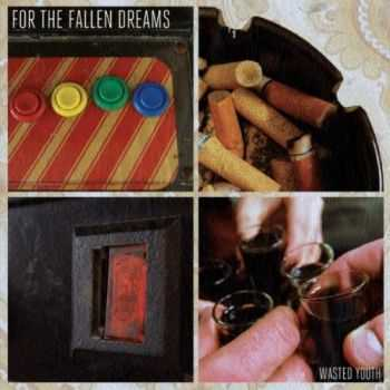For The Fallen Dreams - Wasted Youth (2012)