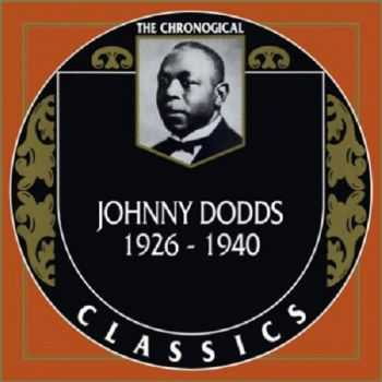 Johnny Dodds - The Chronological Classics 4 Albums (1926-1940)