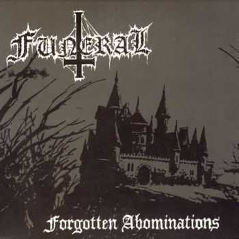 Funeral - Forgotten Abominations (Demo) (2004)