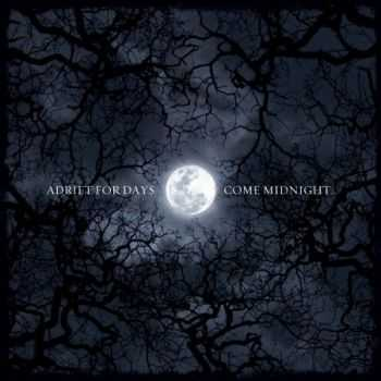 Adrift For Days - Come Midnight​... (2012)