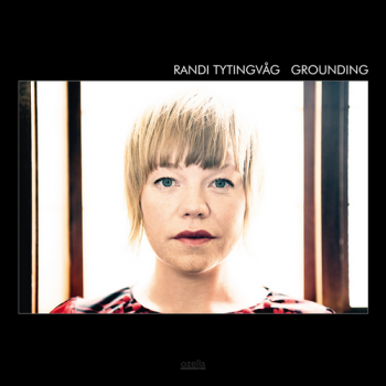 Randi Tytingvaag - Grounding (2012)
