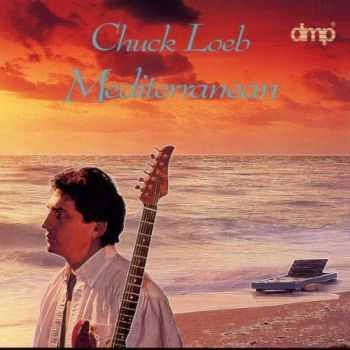 Chuck Loeb - Mediterranean (1993) FLAC