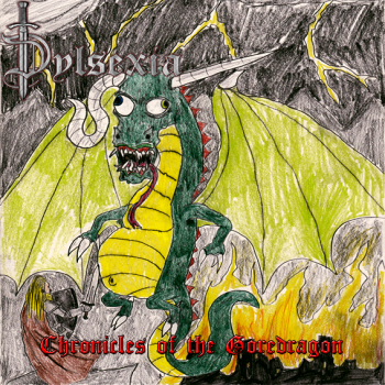 Dylsexia - Chronicles Of The Goredragon (2012)