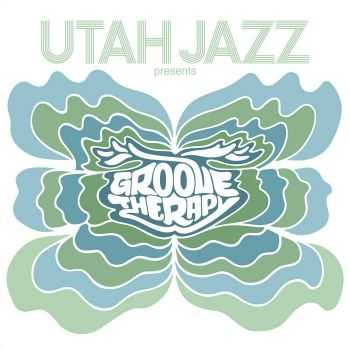 Utah Jazz - Groove Therapy (2012)