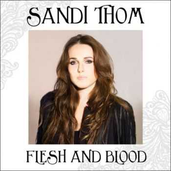 Sandi Thom - Flesh & Blood (2012)