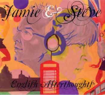 Jamie & Steve - English Afterthoughts (2009)