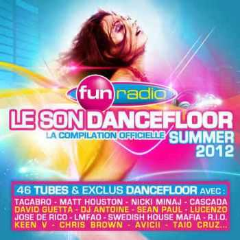 VA - Fun Radio - Le Son Dancefloor: Summer (2012)