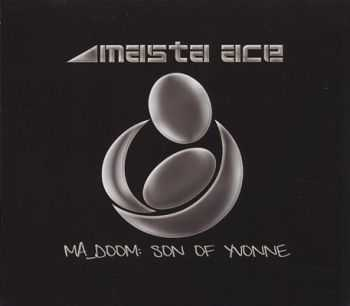 Masta Ace & MF DOOM - MA_DOOM: Son of Yvonne (2012)