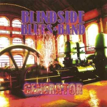 Blindside Blues Band - Generator (2012)