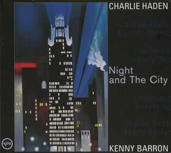 Charlie Haden & Kenny Barron - Night and the City (1998)