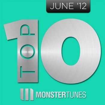 Monster Tunes Top 10 June (2012)