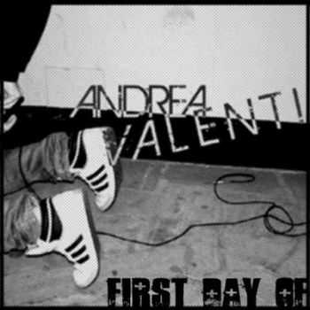 Andrea Valenti – First Day Of (2012)