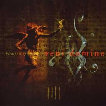 Veni Domine - IIII - The Album Of Labour (2004)