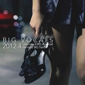 BIG Vocals 2012.4 (2012)