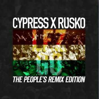 Cypress Hill & Rusko - Lez Go (People's Remix Edition) (2012)